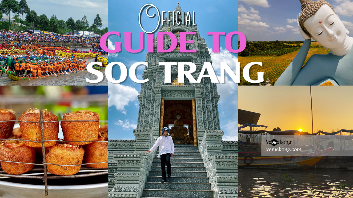 Soc Trang Travel Guide - The Official Visitor Information Center